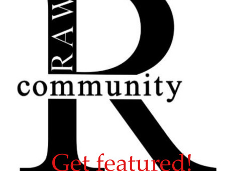 Get featured on RAW!