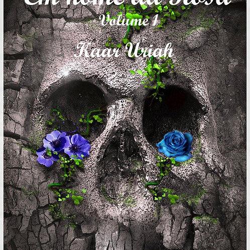 Em nome da Rosa Volume 1 - Kaar Uriah por Maria Ottoni (USE O CUPOM: gratis)