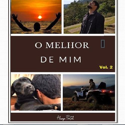 O melhor de mim - Volume 2 - Gilmar Filho (USE O CUPOM:gratis)