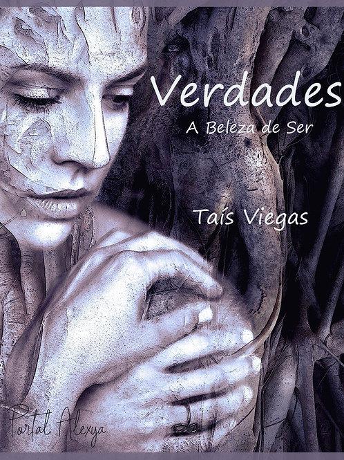 Verdades, A Beleza de Ser - Taís Viegas (USE O CUPOM: gr