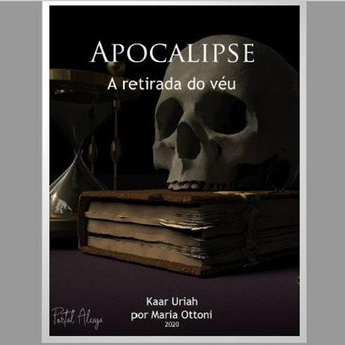 Apocalipse, a retirada do véu - Kaar Uriah por Maria Ottoni (USE O CUPOM: gr