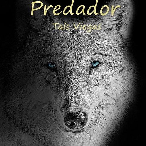 Predador de Taís Viegas (USE O CUPOM: gratis)