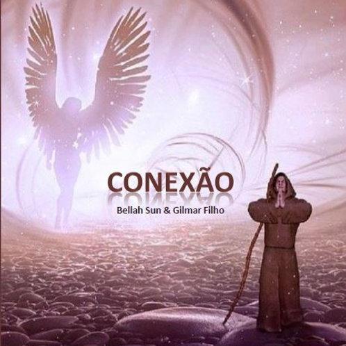 Conexão - Gilmar Filho (USE O CUPOM: gratis)