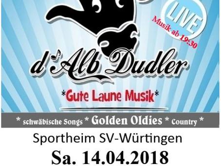 """""""d´Alb-Dudler"""" rocken das Sportheim Würtingen."""