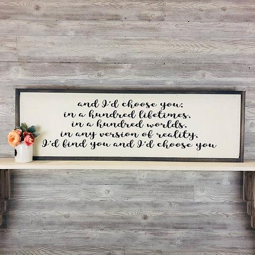 I'd Choose You Wood Sign