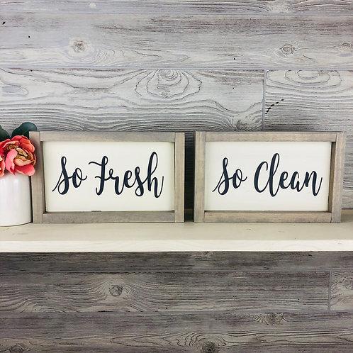 So Fresh So Clean - Wood Signs