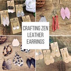 Crafting Zen Leather Earrings