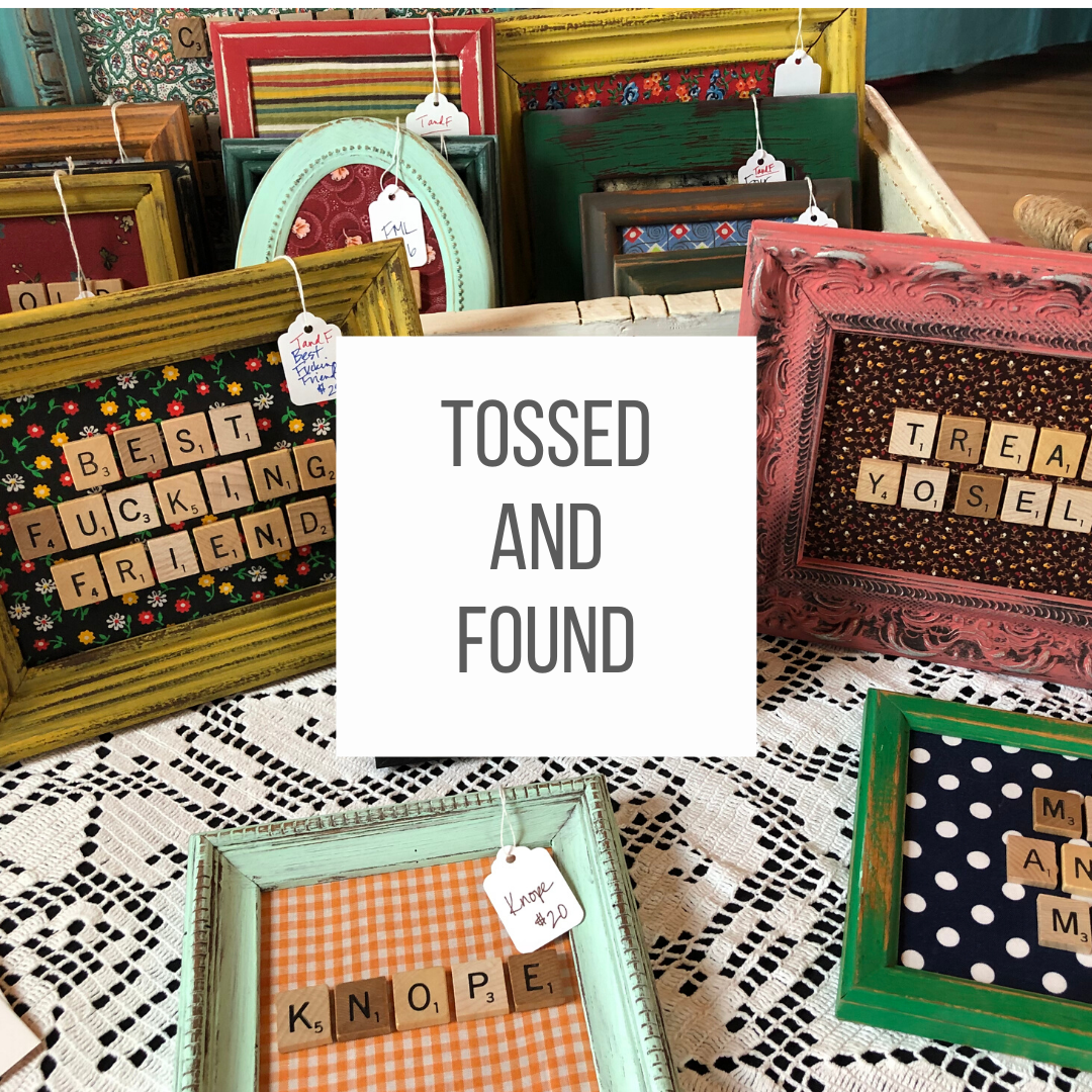 Tossed & Found