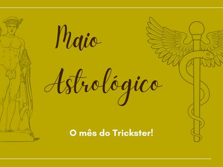 Maio Astrológico!