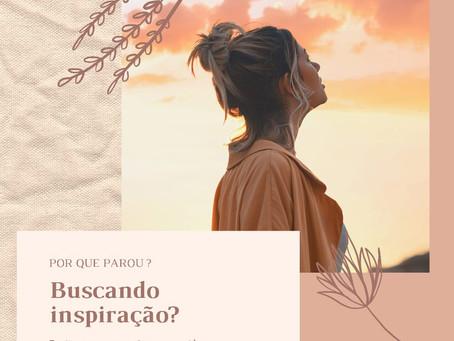 Buscando inspiração?