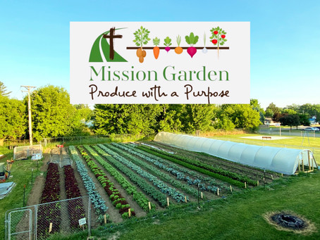 Mission Garden- Produce with a Purpose!