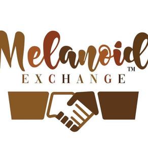 Melanoid Exchange