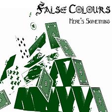 False Colours Here's Something Single.pn