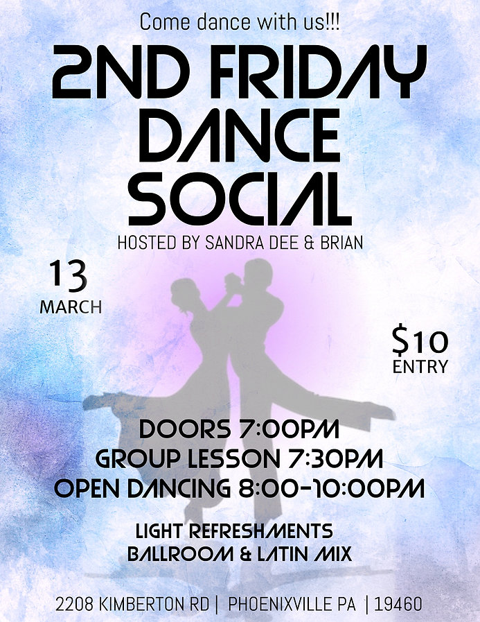 03-13-20 2nd Friday Ballroom Dance, Phoenixville, Waltz, Cha Cha, Foxtrot, Hustle, Tango, Rumba and more!