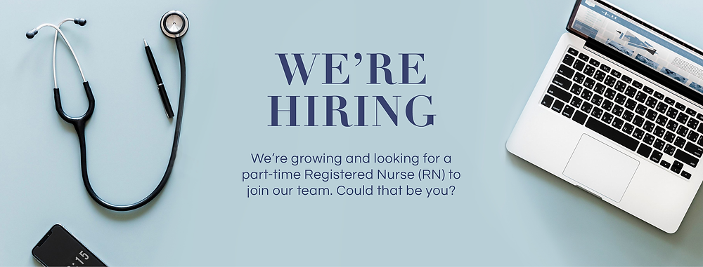 We're Hiring | Part-time RN to join our team