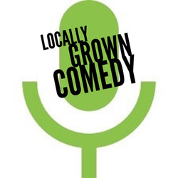 Locally Grown Comedy