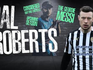 Cal Roberts - The Geordie Messi