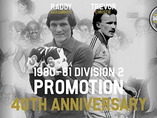 Raddy Avramovic & Trevor Christie: 1981 Div 2 Promotion 40TH Anniversary PART 2