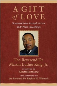 A Gift to Love by Dr. Martin Luther King, Jr.