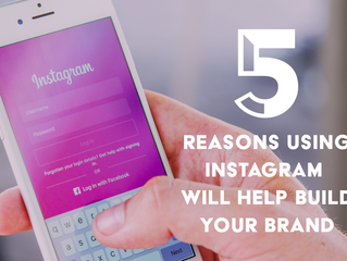 5 Reasons Using Instagram Will Help Build Your Brand