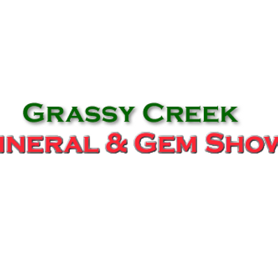 Grassy Creeek Mineral and Gem Show