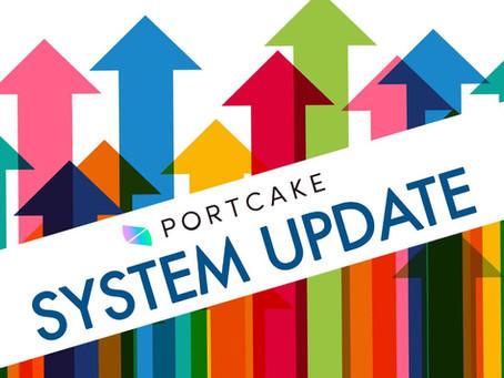 PORTCAKE System Update