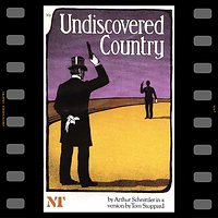 Undiscovered Country National Theatre