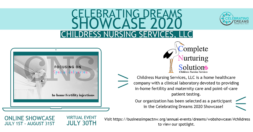 Childress Nursing Services has been selected for the 2020 celebrating dreams showcase hosted by sba and business impact nw