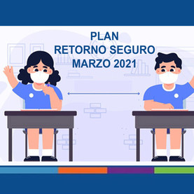 PLAN RETORNO SEGURO, marzo 2021...