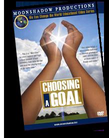 Choosing A Goal
