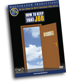 How To Keep That Job
