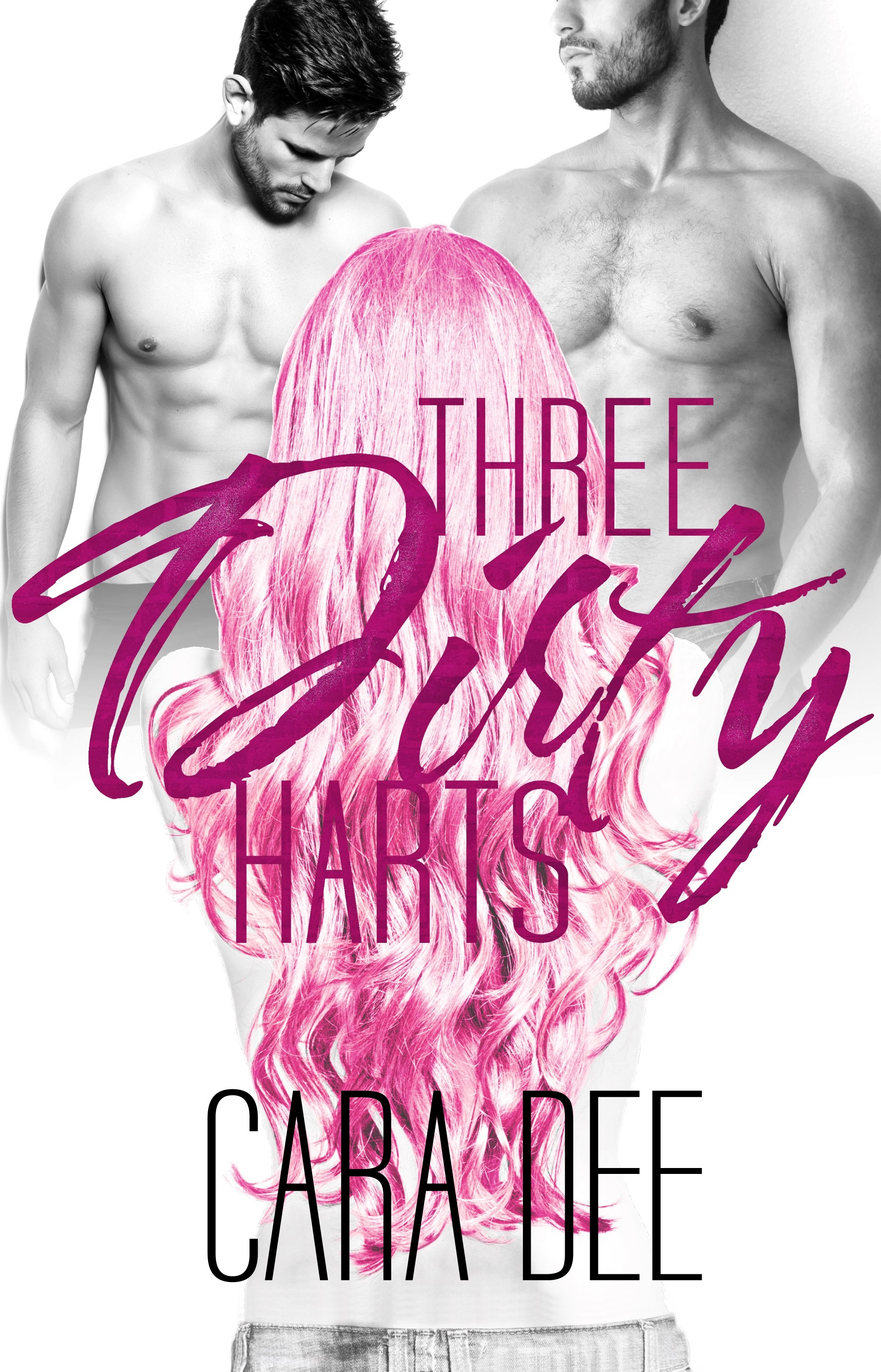 Three Dirty Harts
