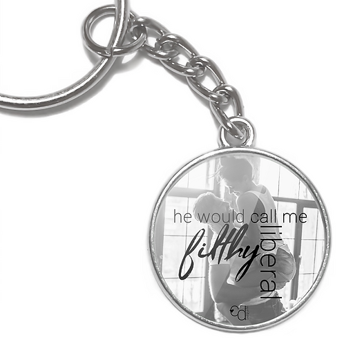 Key Ring: He would call me filthy liberal