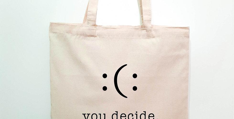 Tote You decide.