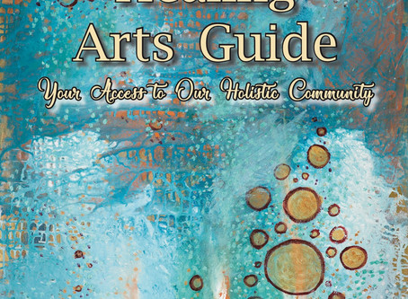 Welcome to the 15th Annual 2017 - 2018 Healing Arts Guide