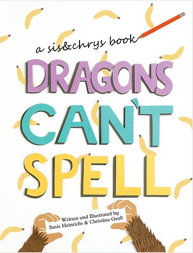 Hardcover - Dragons Can't Spell