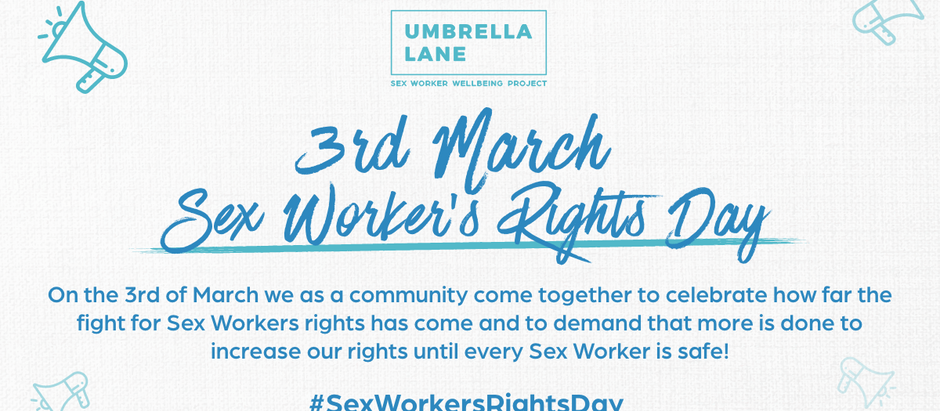 Umbrella Lane's Sex Workers' Rights Day Blog