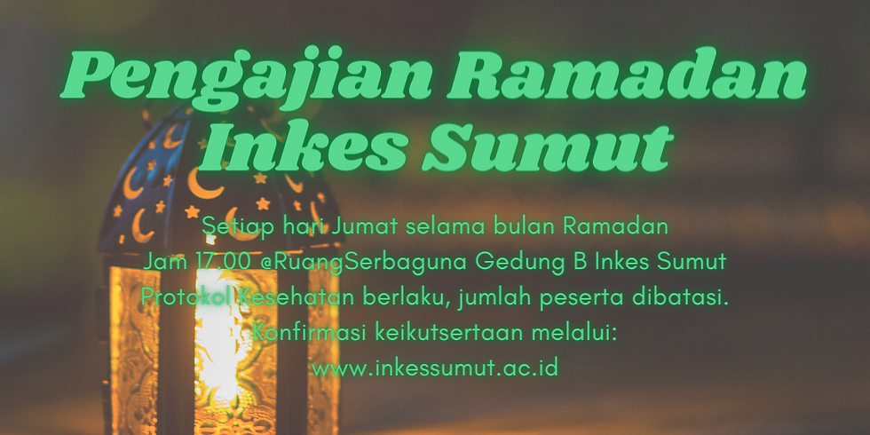 Pengajian Ramadan Inkes Sumut IV