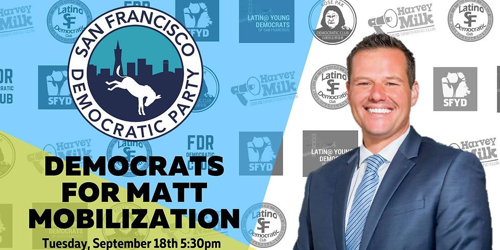 Democrats for Matt Haney Mobilization