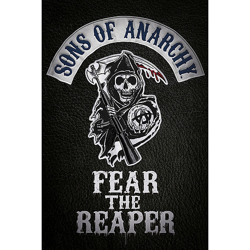 Sons of Anarchy - Fear the Reaper (poster)