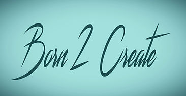Born 2 Create YTube Banner_edited_edited