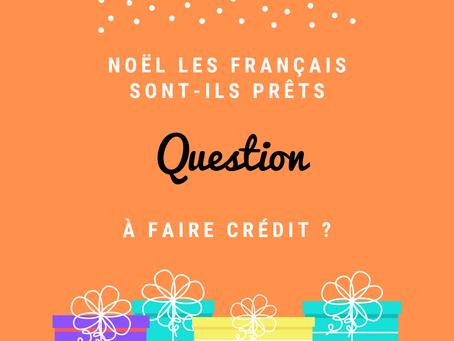 Noël les français sont-ils prêts à faire crédit ?