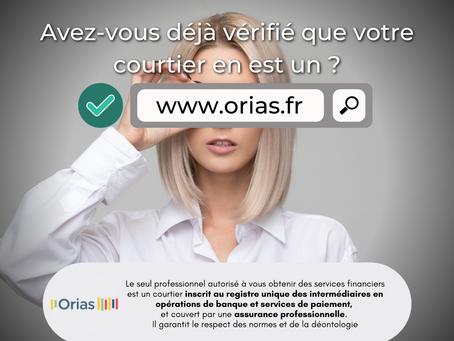 Pourquoi est-il important que votre courtier soit agréé ORIAS ?