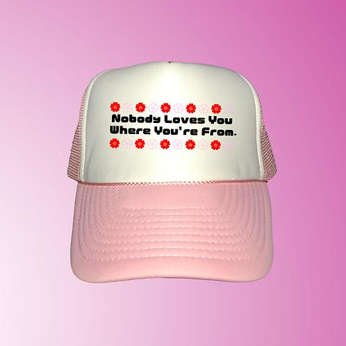 Nobody Loves You Trucker