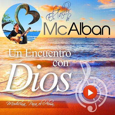 ENCUENTRO CON DIOS. EL TALLER DE MCALBAN