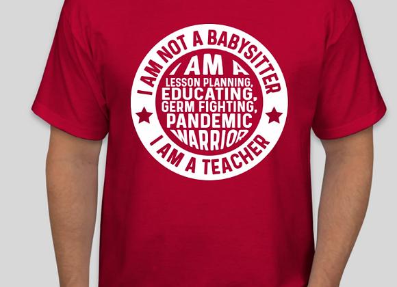"""""""I Am A Teacher"""" T-Shirt"""
