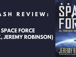 Flash Review: Space Force (book, Jeremy Robinson)