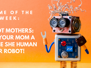 Robot Mothers: Give your Mom a hug, be she human or robot!