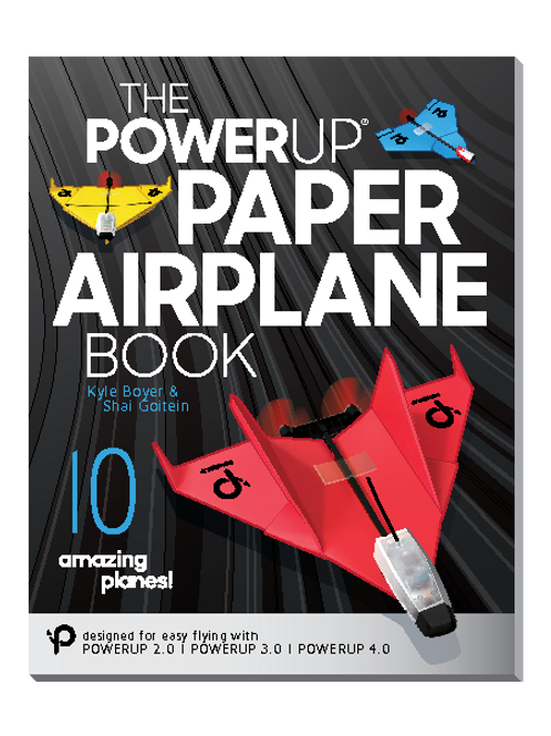 The PowerUp Paper Airplane Book