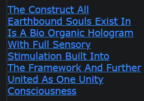 The Construct All Earthbound Souls Exist In Is A Bio Organic Hologram With Full Sensory Stimulation Built Into The Framework And Further United As One Unity Consciousness